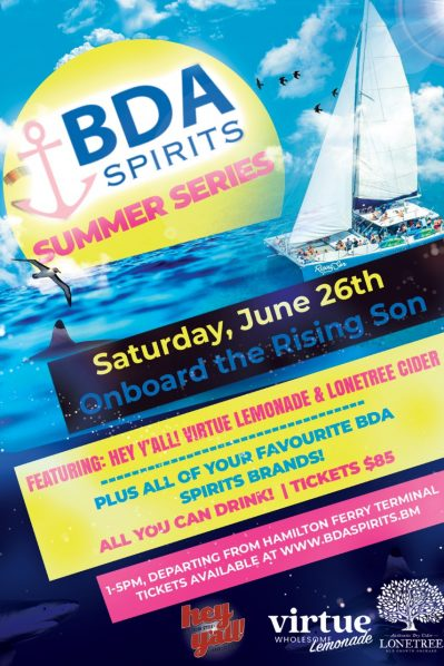BERMUDA SPIRITS SUMMER SERIES - ALL YOU CAN DRINK PREMIUM SPIRITS CRUISE - SATURDAY JUNE 26, 2021