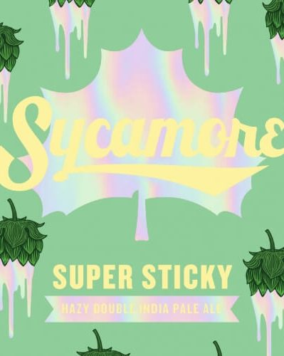 SYCAMORE- Super Sticky Double IPA 9%
